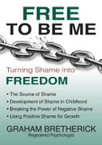 Free To Be Me: Turning Shame Into Freedom cover photo