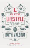 L is for Lifestyle - revised and updated: Christian Living That Doesn't Cost The Earth cover photo