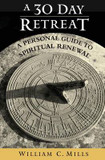 30 Day Retreat, A: A Personal Guide to Spiritual Renewal cover photo