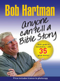 Anyone Can Tell a Bible Story: Bob Hartman's Guide to Storytelling - with 35 Great Stories cover photo