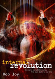 Internal Revolution: Internal Revolution, One Man's Incredible Journey cover photo