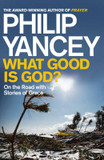 What Good is God?: On the Road with Stories of Grace cover photo