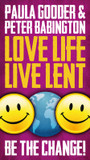 Love Life Live Lent Adult and Youth: Be the Change! cover photo