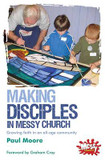 Making Disciples in Messy Church: Growing Faith in an All-age Community cover photo
