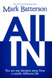 All In: You Are One Decision Away From a Totally Different Life cover photo