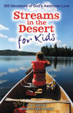 Streams in the Desert for Kids: 365 Devotions of God's Awesome Love cover photo