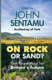 On Rock or Sand?: Firm Foundations for Britain's Future cover photo