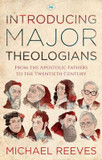 Introducing Major Theologians: From the Apostolic Fathers to the Twentieth Century cover photo