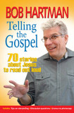 Telling the Gospel: 70 Stories About Jesus to Read Out Loud cover photo