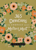 365 Devotions to Embrace What Matters Most cover photo