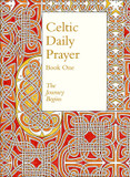 Celtic Daily Prayer: Book One: The Journey Begins (Northumbria Community): Book 1 cover photo