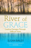 River of Grace: Creative Passages Through Difficult Times cover photo