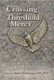 Crossing the Threshold of Mercy: A Spiritual Guide for the Extraordinary Jubilee Year of Mercy cover photo