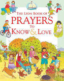 The Lion Book of Prayers to Know & Love cover photo