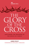 The Glory of the Cross: The Great Crescendo of the Gospel cover photo
