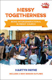 Messy Togetherness: Being Intergenerational in Messy Church cover photo