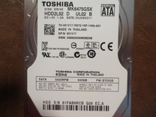 Toshiba MK6475GSX HDD2L02 D UL02 B FW:GT002D 640gb Sata (Donor for Parts) 61PAB6RCB