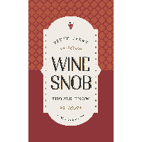 Stuff Every Wine Snob Should Know | James Anthony Collection