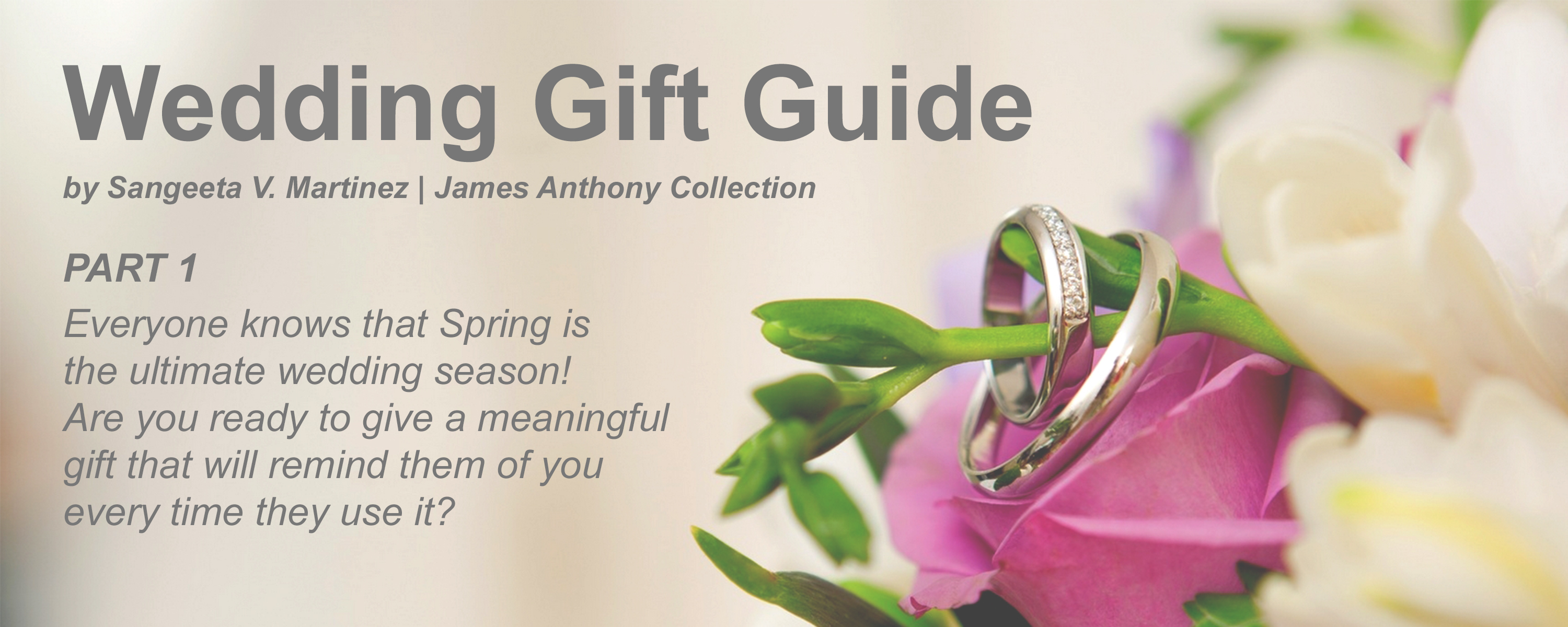 Blog Post - Wedding Gift Guide - Part 1 'For The Bridal Party' | James Anthony Collection