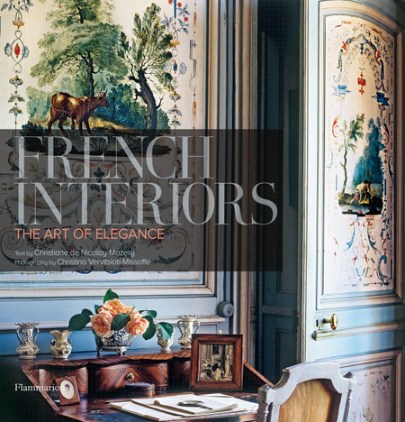 French Interiors: The Art of Elegance Written by Christiane de Nicolay-Mazery, Photographed by Christina Vervitsioti-Missoffe  Christiane de Nicolay-Mazery  invites readers to enter the elegantly luxurious interiors of some of France's most exclusive abodes. From the classic taste of the seventeenth and eighteenth centuries to the creativity of the nineteenth century, she traces the path to the finesse of the twentieth century, which combines tradition and modernity.