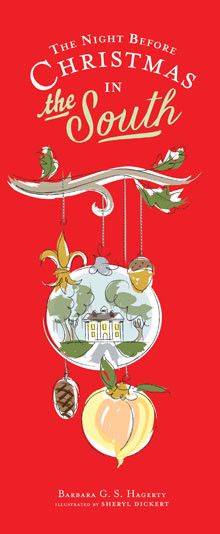 The Night Before Christmas in the South (ISBN: 978-1-4236-3638-0)
