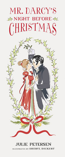 Mr. Darcy's Night Before Christmas (ISBN: 978-1-4236-3797-4)