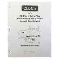 Golf Cart Maintenance & Service Supplement, Club Car Power Drive Plus 48V 2001