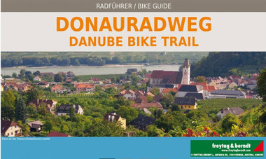Danube Bike Trail Book by Freytag Bernt.