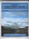yukon river guide whitehorse to carmacks