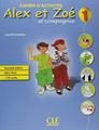 Alex & Zoé 1 - Text and Exercise Book