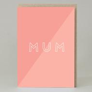 'Mum' Text  Card