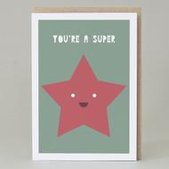 'You Are A Super Star' Card