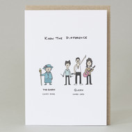 'Know The Difference between Queen & The Queen' Card