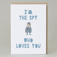 'I'm the spy who loves you' Card
