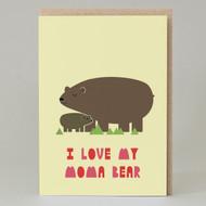 'I Love My Moma Bear' Card
