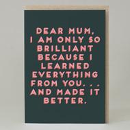 """""""Dear mum . . .""""Card"""