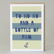 'Yo Ho Ho and a Bottle of Rum' Card