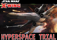 X-Wing Hyperspace Trial
