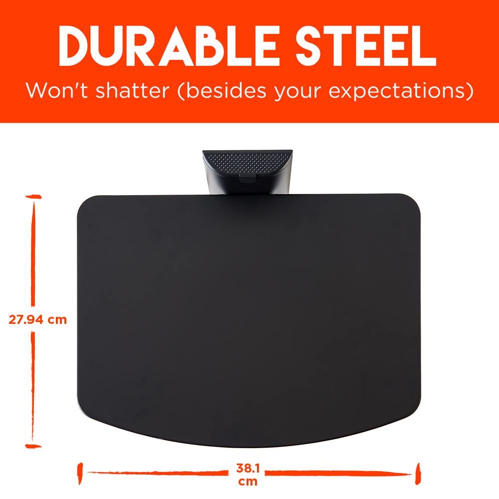 made of durable steel, this shelf won't shatter like tempered glass shelves