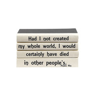 "E Lawrence Quotations Series: Anais Nin ""Had I Not Created..."""