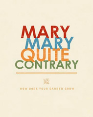 Art Classics Mary, Mary Quite Contrary