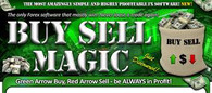 "How the ""Buy Sell Magic""Software Works??  It's actually quite simple.  Here's how it works in 4 easy steps:  1.  Pick a Forex pair or a stock that you'd like to trade, or trade options on. Open a chart. 2.  Choose your time horizon: M1, M5, M15, M30, 1H, 4H 3.  Whenever you see a buy or sell signals (red or green arrows) or get an alert, you decide whether or not you want to enter the trade. 4.  Exit point will be PRINTED on your chart!"
