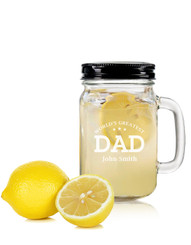 Personalised Mason Drinking Jar - Greatest Dad.