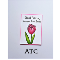 Friendship Tulip ATC
