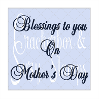 Script Blessing Mother's Day