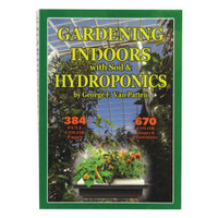 Gardening Indoors w/ Soil and Hydroponics