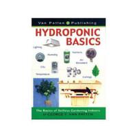 Hydroponic Basics - Soilless Gardening Indoors