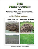 Books and Videos The Field Guide 2 For Actively Aerated Compost Tea NTFG2