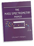 The Mass Spectrometry Primer;Reference books