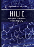 Comprehensive Guide to HILIC - Hydrophilic Interaction Chromatography